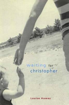 Waiting for Christopher: A Novel by HAWES image