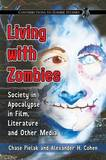 Living with Zombies by Chase Pielak