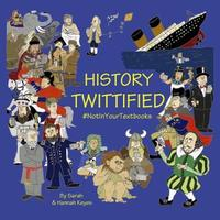 History Twittified by Sarah Keyes image