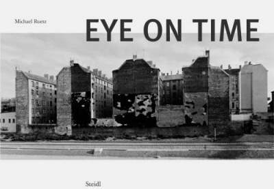Michael Ruetz: Eye on Time by Michael Ruetz image