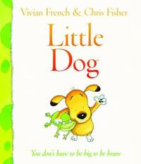 Little Dog by Vivian French image