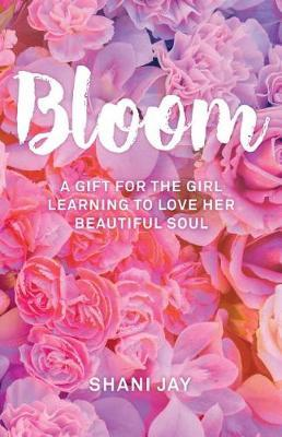 Bloom by Shani Jay image