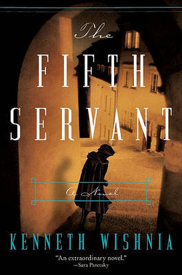 The Fifth Servant by Kenneth Wishnia