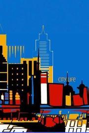 City Life by Hunter Leilani Elliott