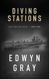 Diving Stations by Edwyn Gray