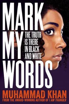 Mark My Words by Muhammad Khan