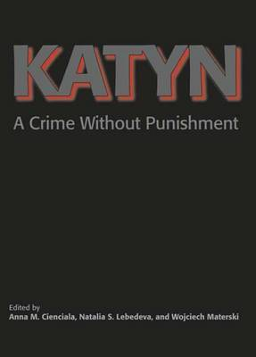 Katyn: A Crime without Punishment image