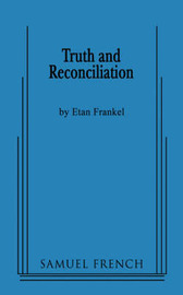 Truth and Reconciliation by Etan Frankel image