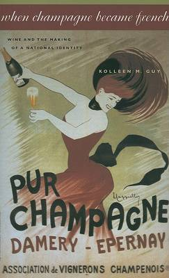 When Champagne Became French by Kolleen M. Guy image