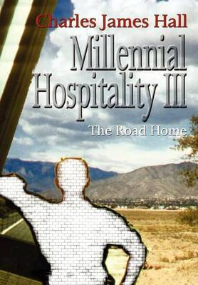 Millennial Hospitality III by Charles James Hall