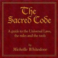 The Sacred Code by Michelle Whitedove image