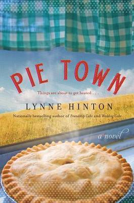 Pie Town by Lynne Hinton image