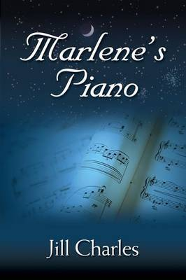 Marlene's Piano by Jill Charles