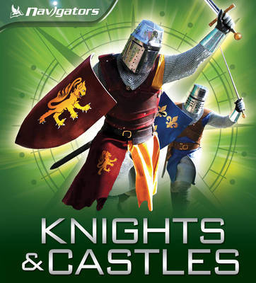 Navigators: Knights and Castles by Philip Steele image