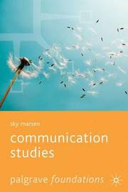 Communication Studies by Sky Marsen