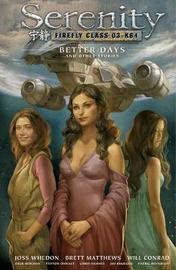 Serenity Volume 2: Better Days And Other Stories 2nd Edition by Patton Oswalt