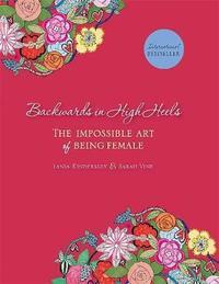Backwards in High Heels by Sarah Vine image