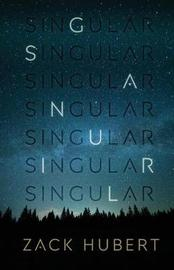Singular by Zack Hubert