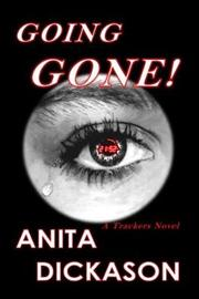 Going Gone! by Anita Dickason