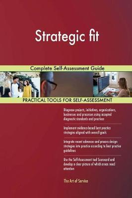 Strategic Fit Complete Self-Assessment Guide by Gerardus Blokdyk image