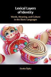 Lexical Layers of Identity by Danko 'Sipka