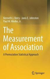 The Measurement of Association by Kenneth J. Berry image