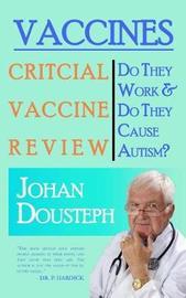 Vaccines by Johan Dousteph