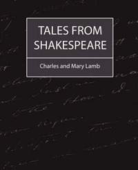 Tales from Shakespeare by And Mary Lamb Charles and Mary Lamb image