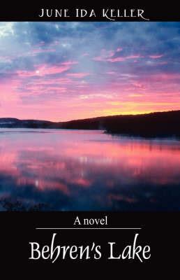 Behren's Lake by June Ida Keller