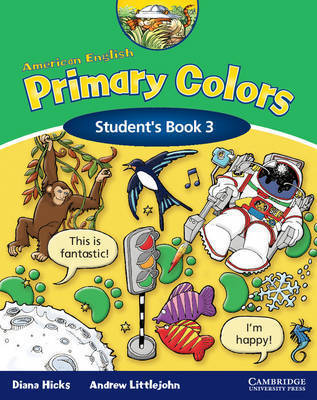 American English Primary Colors 3 Student's Book by Diana Hicks