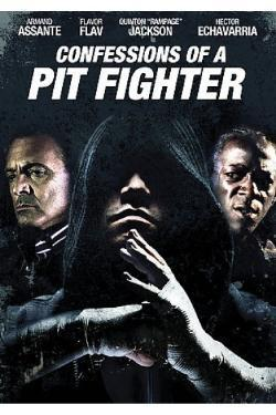 Confessions of a Pit Fighter on DVD