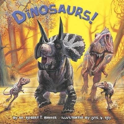 Dinosaurs! by Robert T. Bakker image