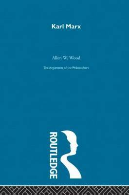 Marx-Arg Philosophers by Allen Wood
