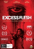 Excess Flesh on DVD