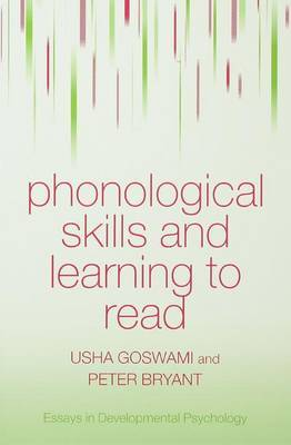 Phonological Skills and Learning to Read by Usha Claire Goswami image