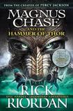Magnus Chase and the Hammer of Thor by Rick Riordan