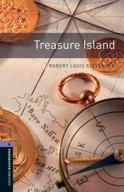 Oxford Bookworms Library: Level 4:: Treasure Island by Robert Louis Stevenson
