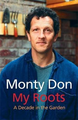 My Roots by Monty Don image