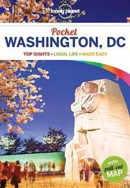 Lonely Planet Pocket Washington, DC by Lonely Planet