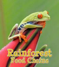 Rainforest Food Chains by Angela Royston image