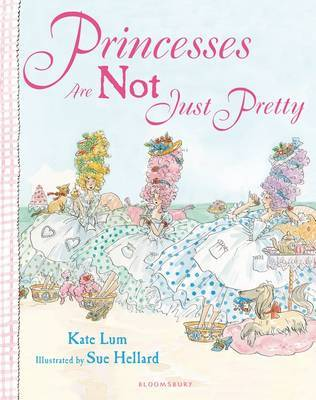 Princesses Are Not Just Pretty by Kate Lum image