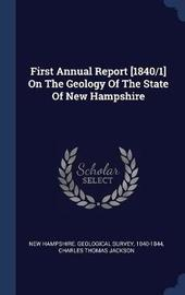 First Annual Report [1840/1] on the Geology of the State of New Hampshire by 1840-1844 image