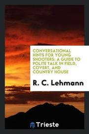 Conversational Hints for Young Shooters by R C Lehmann image
