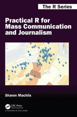 Practical R for Mass Communication and Journalism by Sharon Machlis image