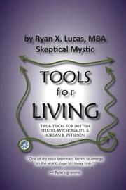 Tools for Living by Ryan X Lucas