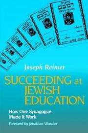 Succeeding at Jewish Education by Joseph Reimer