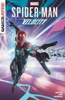 Marvel's Spider-man: Velocity by Dennis Hopeless Hallum