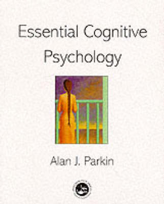 Essential Cognitive Psychology by Alan J. Parkin image