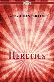 Heretics by G.K.Chesterton image