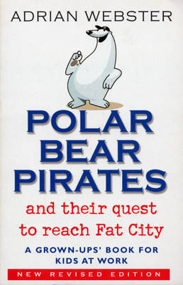 Polar Bear Pirates by Adrian Webster